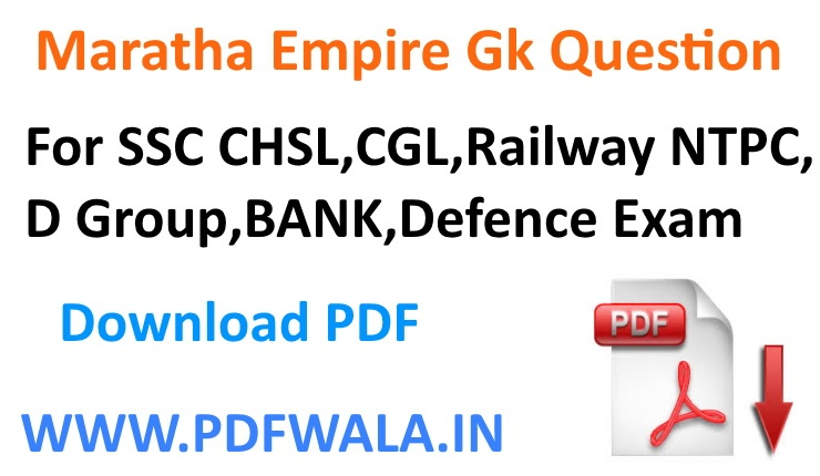 Maratha Empire GK Question PDF